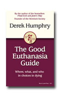 The Good Euthanasia Guide by Derek Humphry